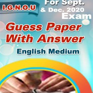 MS-95 GUESS PAPER FOR SEPT. & DEC-2020 EXAM ENGLISH MEDIUM (SOFT COPY)