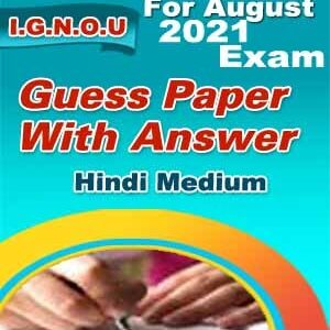 MCO-06 GUESS PAPER FOR AUGUST- 2021 EXAM HINDI MEDIUM (SOFT COPY)
